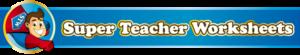 Click here for Super Teacher Worksheets website